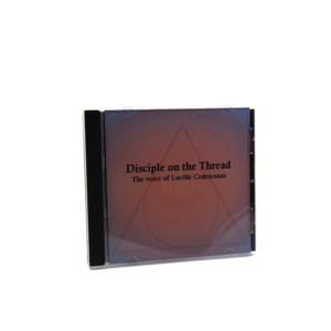 Disciple on the Thread, The Voice of Lucille Cedercrans CD